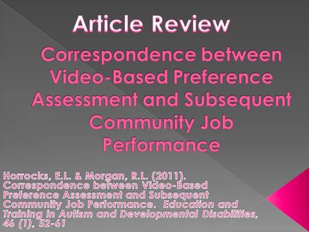 Do jobs identified as high and low preference in a video assessment correspond with high levels of performance on the jobs identified?