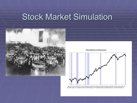 Stock Market Simulation. A stock is a tiny share in the ownership of a company.