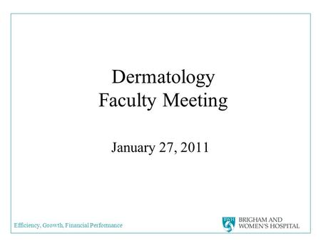 Dermatology Faculty Meeting