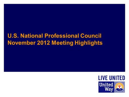 U.S. National Professional Council November 2012 Meeting Highlights.