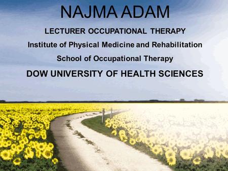 NAJMA ADAM DOW UNIVERSITY OF HEALTH SCIENCES
