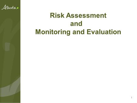 "1 Risk Assessment and Monitoring and Evaluation. ""Consideration of Design and Construction of Culverts for Fish Passage: A Risk Assessment Approach"" 2."