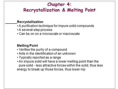 Recrystallization & Melting Point