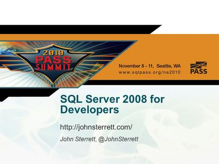SQL Server 2008 for Developers  John