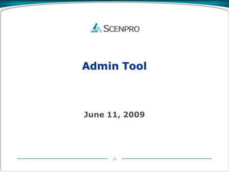 Admin Tool June 11, 2009. Admin Tool Overview Architecture Implementation Dependencies Futures 2.