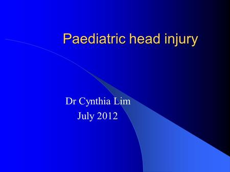 Paediatric head injury Dr Cynthia Lim July 2012. 3 big ones CATCH CHALICE PECARN CATCH and CHALICE identify kids who need CTB PECARN identify kids who.