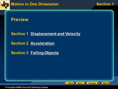 Preview Section 1 Displacement and Velocity Section 2 Acceleration
