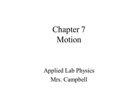 Applied Lab Physics Mrs. Campbell