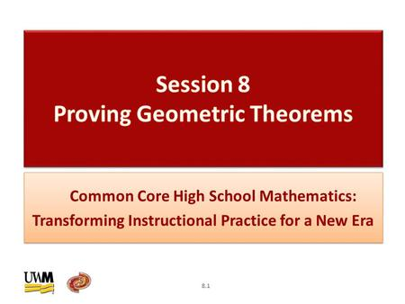 Common Core High School Mathematics: Transforming Instructional Practice for a New Era 8.1.
