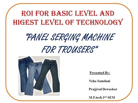 ROI FOR BASIC LEVEL AND HIGEST LEVEL OF TECHNOLOGY