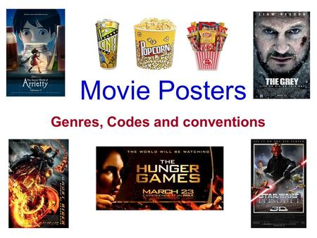 Movie Posters Genres, Codes and conventions.