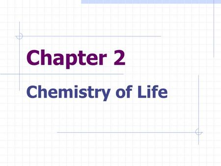 Chapter 2 Chemistry of Life. A water molecule is polar b/c there is an uneven distribution of electrons between oxygen and hydrogen atoms POLARITY: Oxygen.