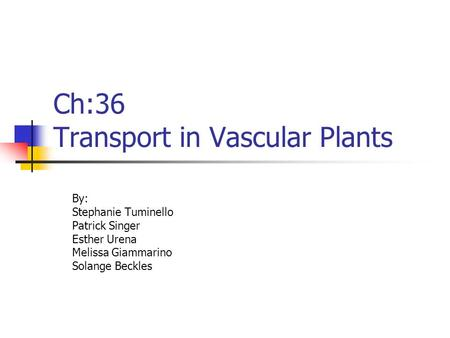 Ch:36 Transport in Vascular Plants