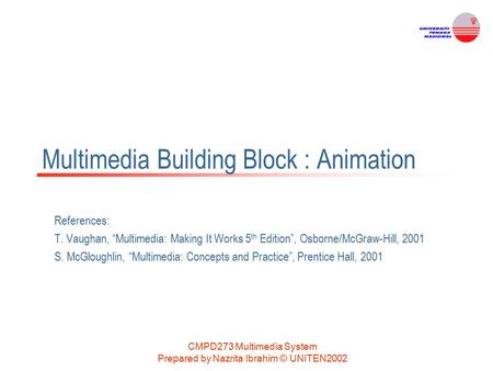 Multimedia Building Block : Animation