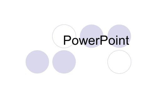 PowerPoint. Using PowerPoint open up the computer Login click on start choose applications.