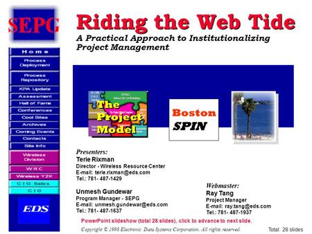 Riding the Web Tide A Practical Approach to Institutionalizing Project Management Riding the Web Tide A Practical Approach to Institutionalizing Project.