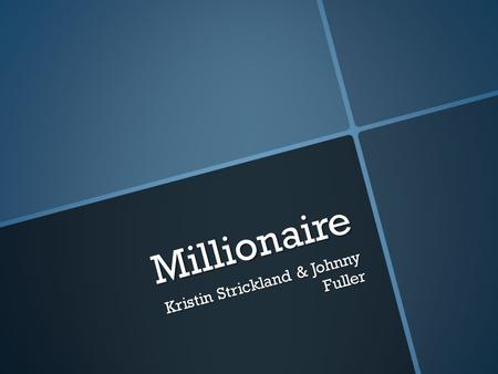 Millionaire Kristin Strickland & Johnny Fuller. What does the wavy, red line under a word in a presentation mean? a. Misspelling b. Grammar Error c. Synonym.