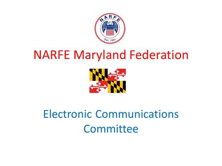 NARFE Maryland Federation Electronic Communications Committee.