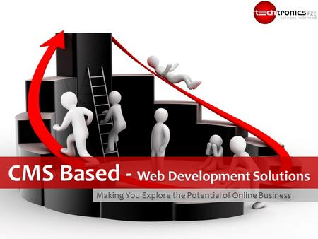 Making You Explore the Potential of Online Business CMS Based - Web Development Solutions.