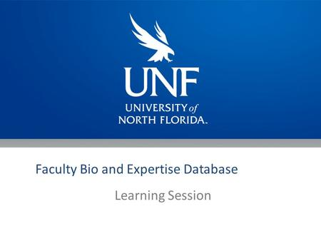 Faculty Bio and Expertise Database Learning Session.