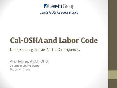 Cal-OSHA and Labor Code Understanding the Law And Its Consequences