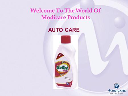 Welcome To The World Of Modicare Products AUTO CARE.