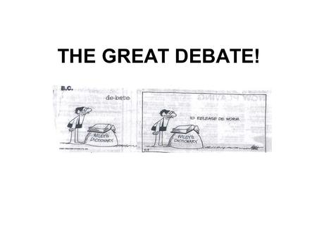 THE GREAT DEBATE!. Debate Topic A Should reproductive technology continue to be explored and implemented using information from the Human Genome Project.