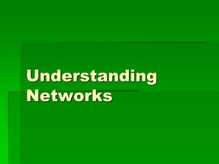 Understanding Networks. What is a Network?  A network consists of two or more computers that are linked in order to share resources (such as printers.