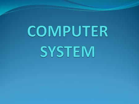 Overview of a computer system Introduction This Unit explores the purpose of computer systems, their structure and provides a technical description of.