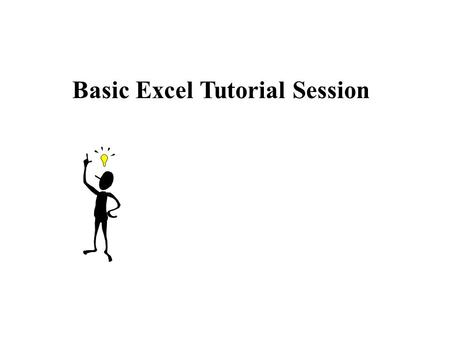 Basic Excel Tutorial Session. Agenda 1. Basics 3. Formula & Functions4. Charts 2. Format.