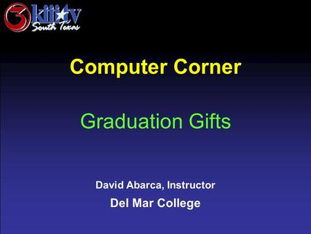 David Abarca, Instructor Del Mar College Computer Corner Graduation Gifts.