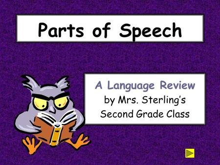 A Language Review by Mrs. Sterling's Second Grade Class