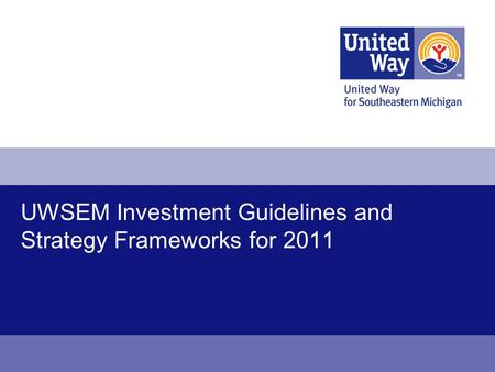 UWSEM Investment Guidelines and Strategy Frameworks for 2011.