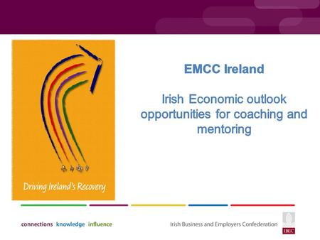 Overview  Overview of Irish Economy  Key Business Sectors  Skills requirements.