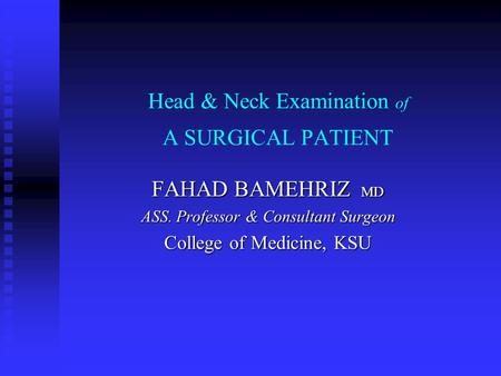 Head & Neck Examination of A SURGICAL PATIENT