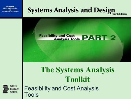 The Systems Analysis Toolkit Feasibility and Cost Analysis Tools.