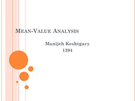 M EAN -V ALUE A NALYSIS Manijeh Keshtgary 1394. O VERVIEW Analysis of Open Queueing Networks Mean-Value Analysis 2.