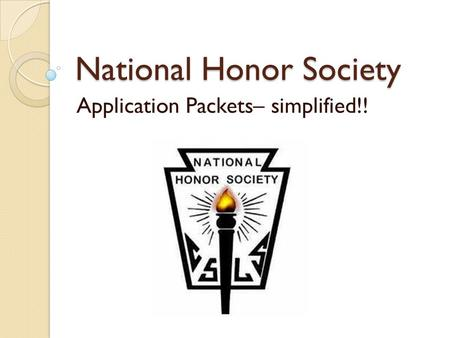 National Honor Society Application Packets– simplified!!