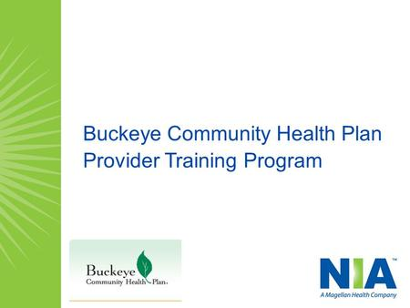 Buckeye Community Health Plan Provider Training Program.