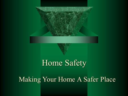 Home Safety Making Your Home A Safer Place. Joint Base Safety Office Young Adults and Infants For a child, the world is a constant source of new things.