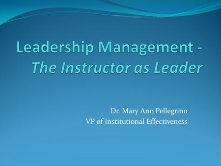 Leadership Management -The Instructor as Leader