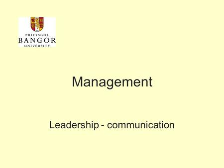 Leadership - communication