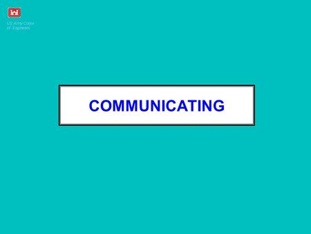 COMMUNICATING. ALL EMPLOYEES REQUIRE TECHNICAL AND INTERPERSONAL SKILLS.