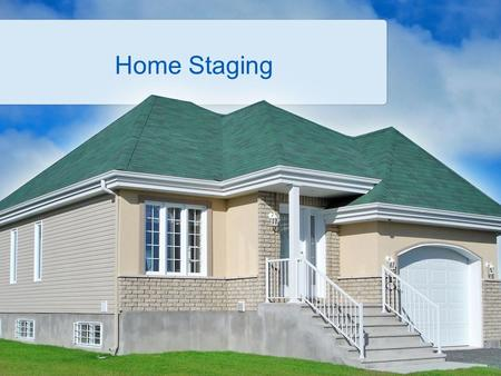 "Home Staging. Misconceptions about Home Staging Many people think that ""home staging"" is only something that high-end homes are worthy of Often people."