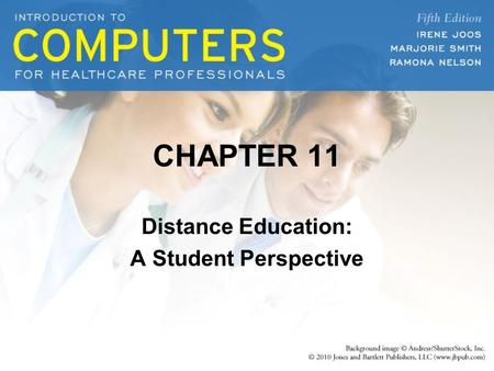 CHAPTER 11 Distance Education: A Student Perspective.