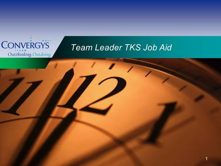 "1 Team Leader TKS Job Aid. 2 Viewing the On-line Presentation If you are viewing this presentation via Internet Explorer for best results resize the ""Notes"""