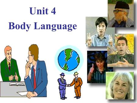 Unit 4 Body Language.