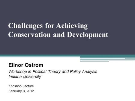 Challenges for Achieving Conservation and Development