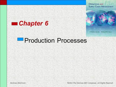 Chapter 6 Production Processes.