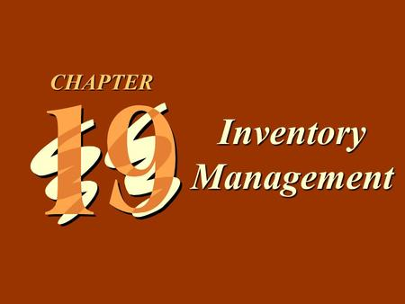 CHAPTER Inventory Management.